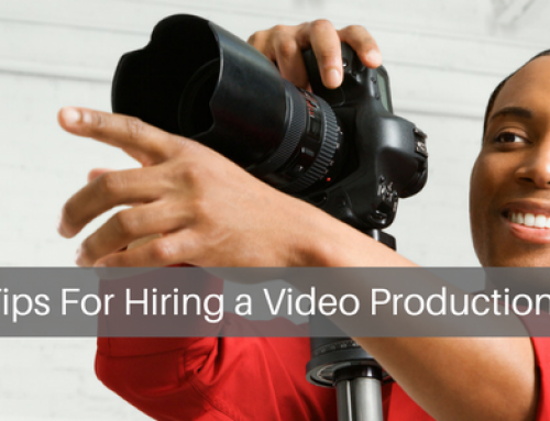 Eleven Tips for Hiring a Video Production Company