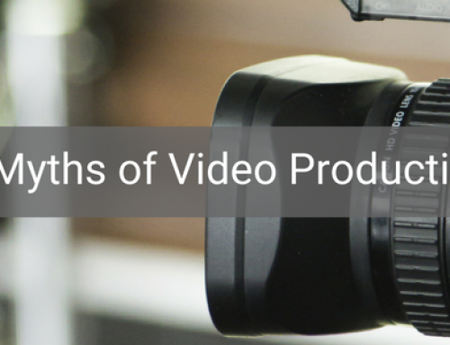The 6 Myths of Video Production