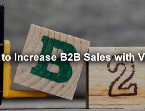 How to Increase B2B Sales with Video