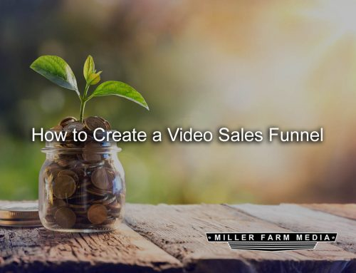 How to Create a Video Sales Funnel