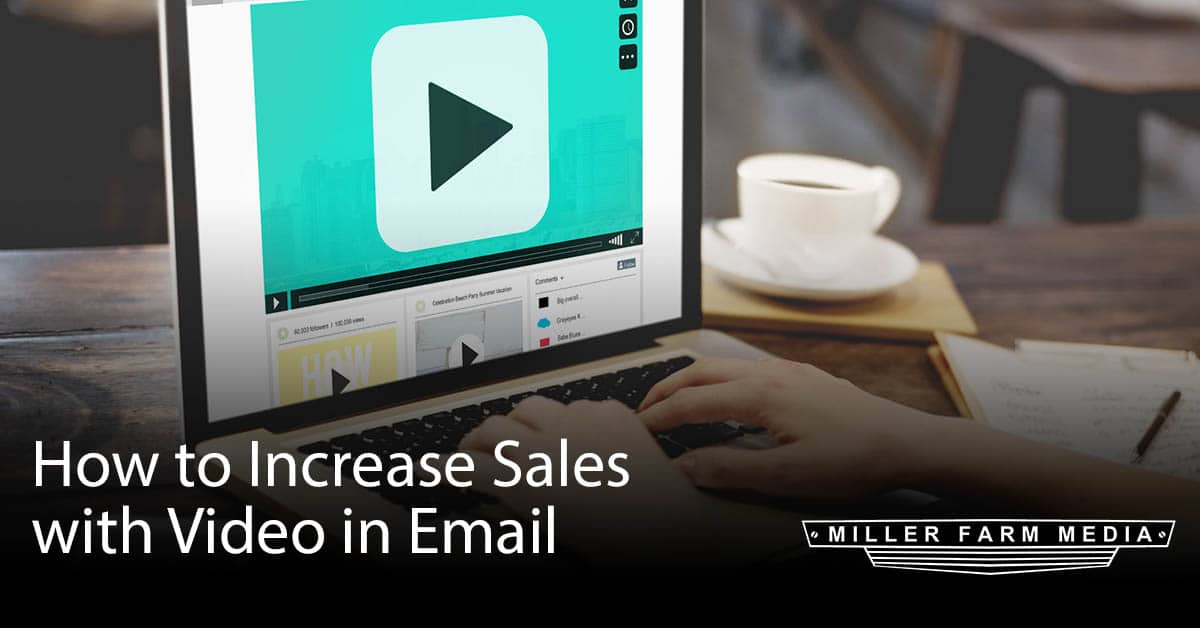 How to Increase Sales with Video in Email